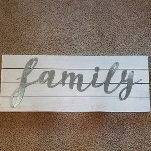 """FAMILY"" sign"